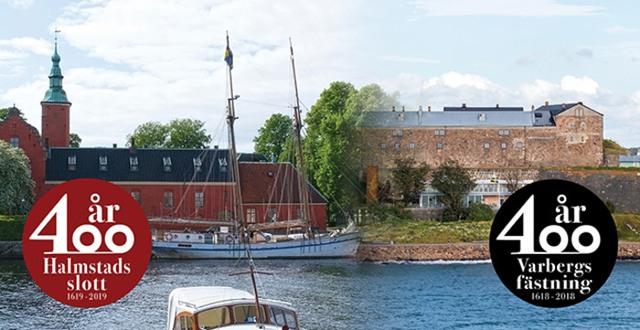 Halmstads slott och Varbergs fästning med symbolen 400 år.