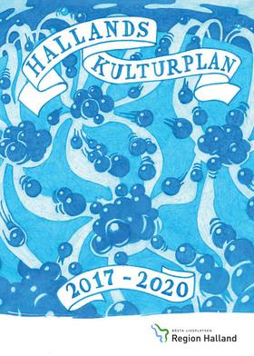 Omslagsbild för Hallands kulturplan 2017-2020.